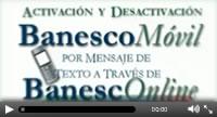 videos_activa_desactiva_banescomovil_mensajes_texto